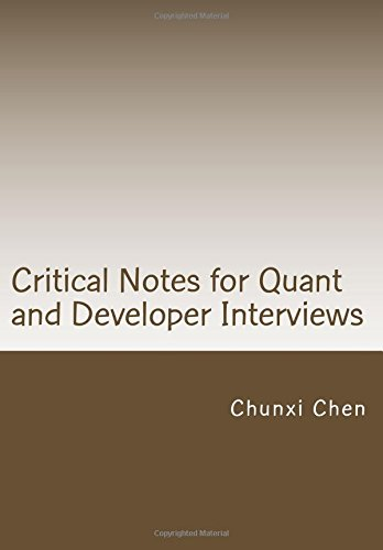 9781466364028: Critical Notes for Quant and Developer Interviews