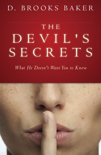 9781466364530: The Devil's Secrets: What He Doesn't Want You to Know