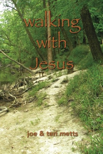 walking with Jesus: a guide to relational discipleship: joe metts