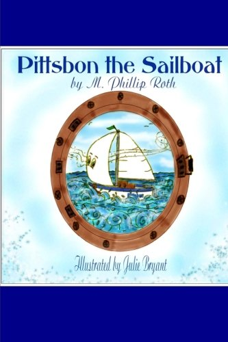 9781466367326: Pittsbon the Sailboat