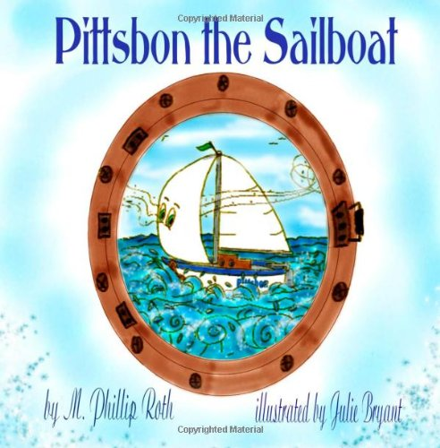 9781466367456: Pittsbon the Sailboat