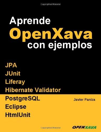 9781466369757: Aprende OpenXava con ejemplos (Spanish Edition)