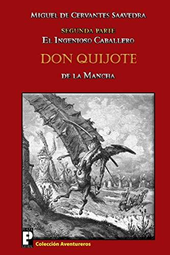 9781466370098: El ingenioso caballero Don Quijote de la Mancha: Segunda parte