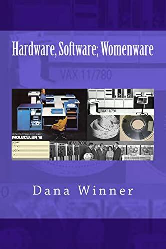 9781466370104: Hardware, Software; Womenware