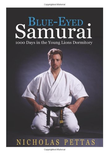 9781466371644: Blue eyed Samurai: 1000 days in the young lions dormitory