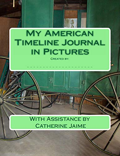 9781466373815: My American Timeline Journal in Pictures