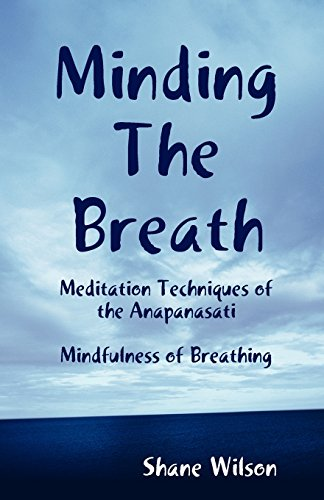 9781466374133: Minding The Breath: Mindfulness of Breathing
