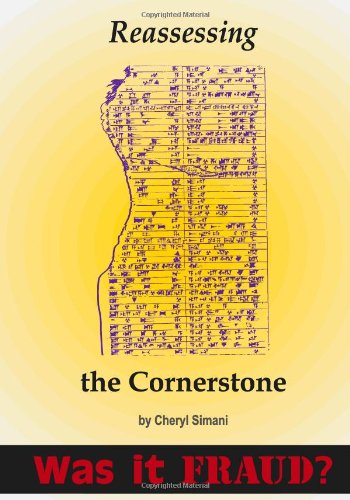 9781466374140: Reassessing the Cornerstone:: A Critical Review of the Discoveries of Rawlinson, Smith, and Horn