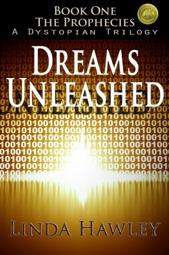 9781466374171: Dreams Unleashed (2nd Ed): Book 1, The Prophecies