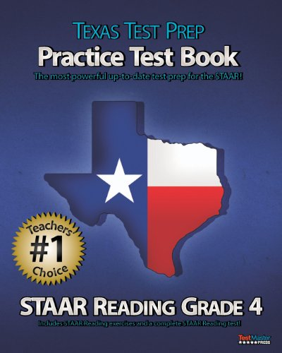 9781466374430: TEXAS TEST PREP Practice Test Book STAAR Reading Grade 4: Aligned to the 2011-2012 Texas STAAR Reading Test