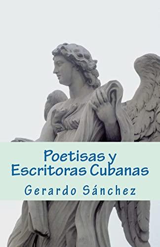 9781466377783: Poetisas y Escritoras Cubanas (Spanish Edition)