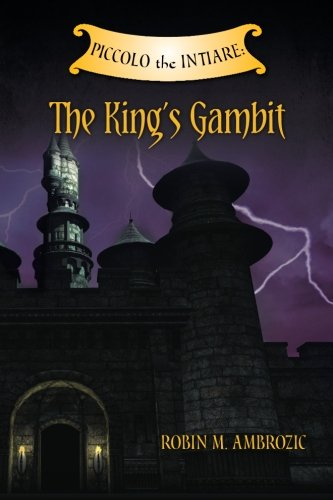9781466377806: Piccolo the Intiare: The King's Gambit
