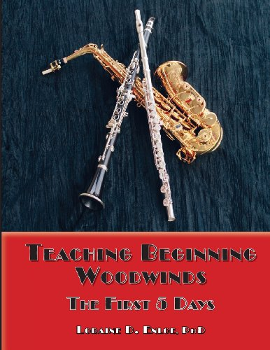 9781466379237: Teaching Beginning Woodwinds: The First Five Days