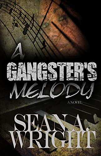9781466379701: A Gangster's Melody: When You're Being Played In The Wrong Key