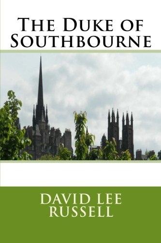 9781466380080: The Duke of Southbourne