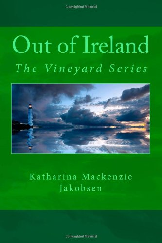 9781466381780: Out of Ireland: The Vineyard Series