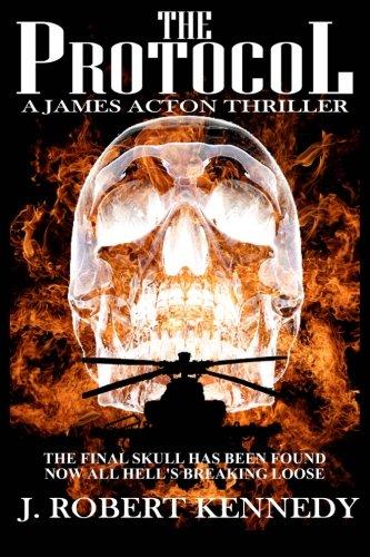 9781466382046: The Protocol: A James Acton Thriller Book #1