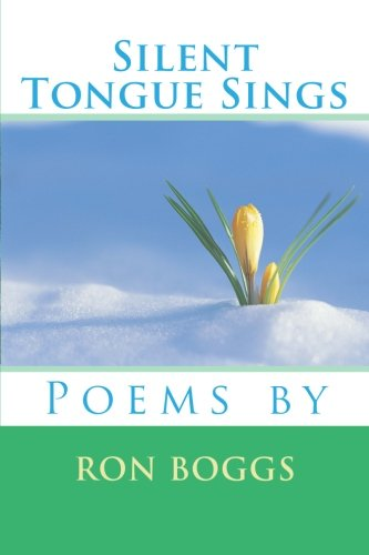 9781466383319: Silent Tongue Sings