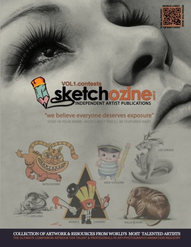9781466383906: Sketchozine.com: Vol.1 CONTESTS: The ultimate Collection of Artwork & Interviews from World's Most Talented Artists.