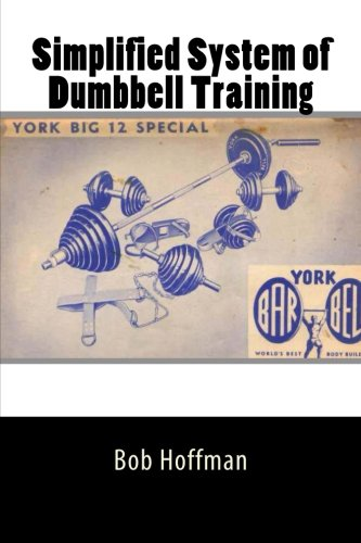 9781466384064: Simplified System of Dumbbell Training