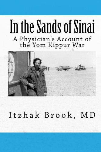 9781466385443: In the Sands of Sinai: A Physician's Account of the Yom Kippur War