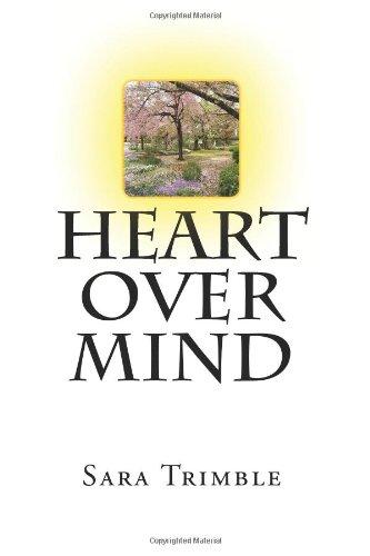 9781466386013: Heart Over Mind