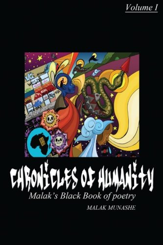 9781466386136: Chronicles of humanity: Malak's black book of poetry