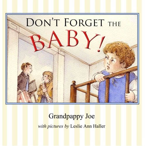 9781466387881: Don't Forget the Baby
