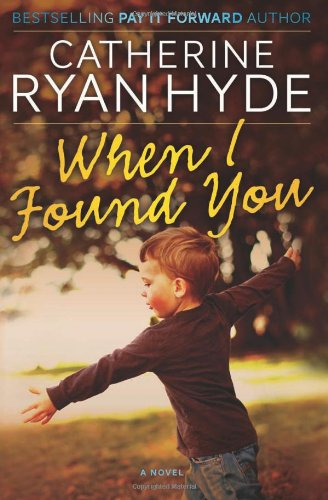 9781466389908: When I Found You