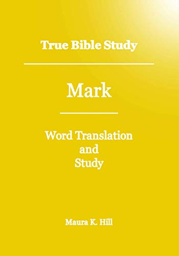 9781466391222: True Bible Study - Mark