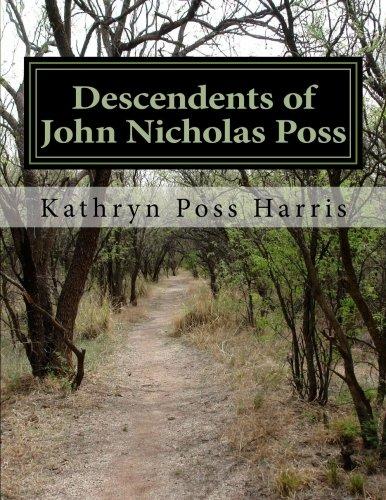 9781466391758: Descendents of John Nicholas Poss