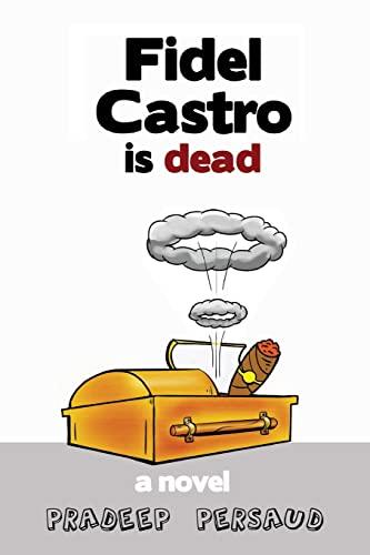 9781466391949: Fidel Castro is Dead