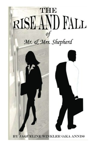 9781466391963: The Rise and Fall of Mr. & Mrs. Shepherd