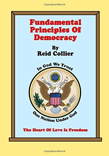 9781466392595: Fundamental Principles Of Democracy