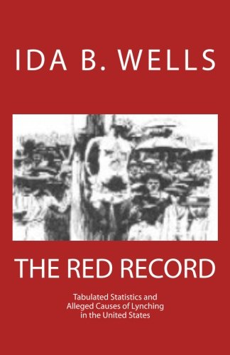 The Red Record (1466393750) by Ida B. Wells