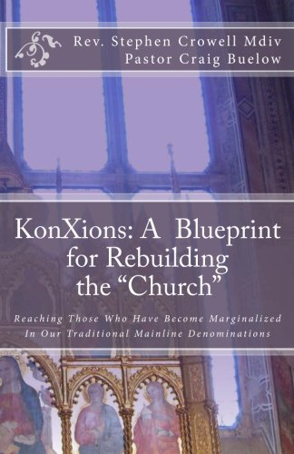 9781466394391: KonXions: A Blueprint for Rebuilding the