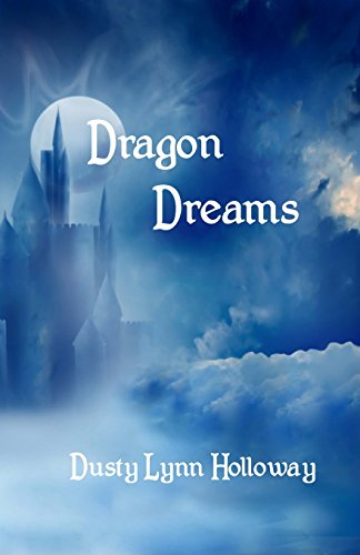 9781466394797: Dragon Dreams: The Annals Of The Dragon-King Cerralys Book One (Volume 1)