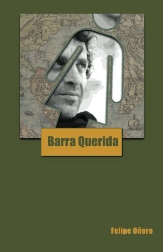 Barra Querida (Paperback): Felipe O Oro,