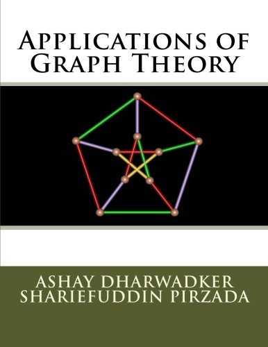 9781466397095: Applications of Graph Theory