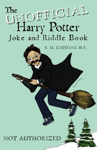 9781466397675: The Unofficial Harry Potter Joke and Riddle Book