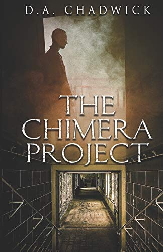 9781466397781: The Chimera Project