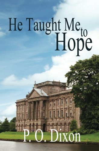 9781466397866: He Taught Me To Hope: Darcy and the Young Knight's Quest