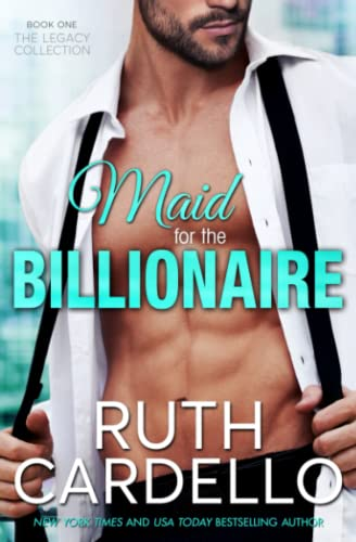 9781466398160: Maid for the Billionaire: Ruth Cardello (Legacy Collection)