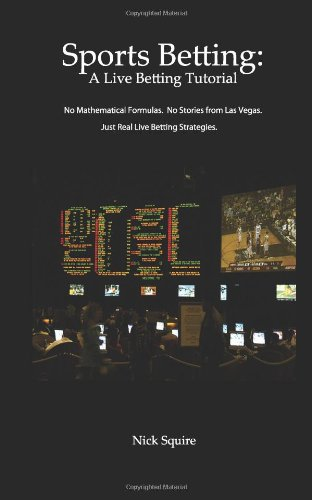 9781466398665: Sports Betting: A Live Betting Tutorial