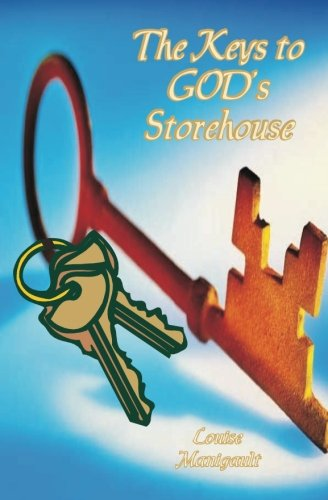 The Keys to God's Storehouse: Manigault, Louise