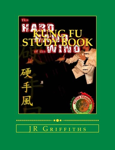 9781466405035: Kung Fu Study Book: Hard Hand of the Wind (Volume 1)