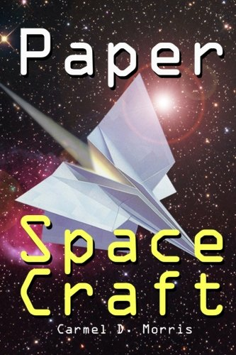 9781466406087: Paper Space Craft