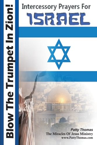 9781466406193: Blow The Trumpet In Zion! Intercessory Prayers For Israel