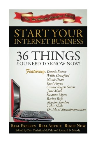 9781466406414: Start Your Internet Business: 36 Things You Need to Know Now