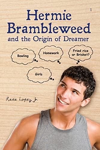 9781466406520: Hermie Brambleweed and the Origin of Dreamer